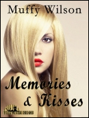 Memories & Kisses